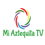 Mi Aztequita TV